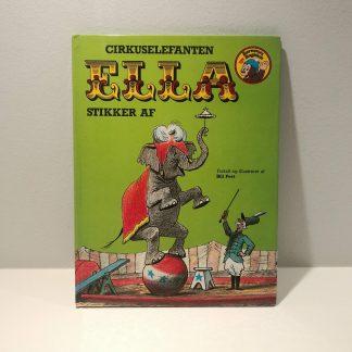 Cirkuselefanten Ella stikker af af Bill Peet