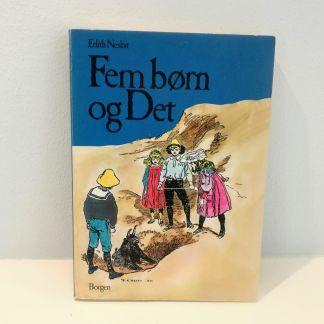 Fem børn og dent af Edith Nesbit