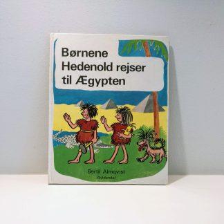Børnene Hedenold rejser til Ægypten af Bertil Almqvist