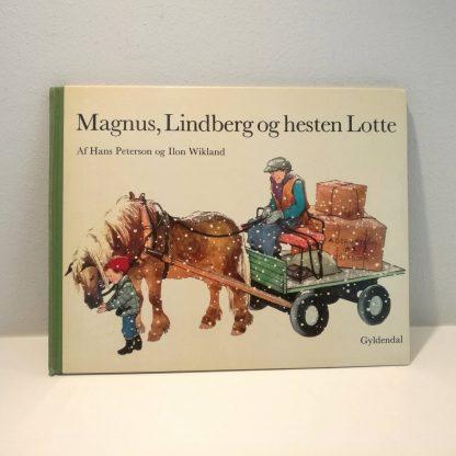 Magnus, Lindberg og hesten Lotte af Hans Peterson