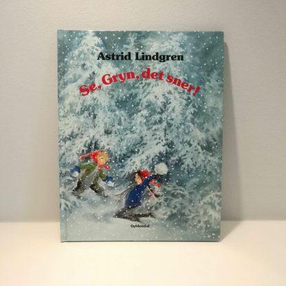 Se, Gryn, det sner! af Astrid Lindgren