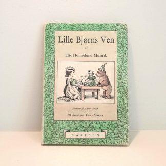 """""""Lille Bjørns ven"""" af Else Holmlund Minarik"""