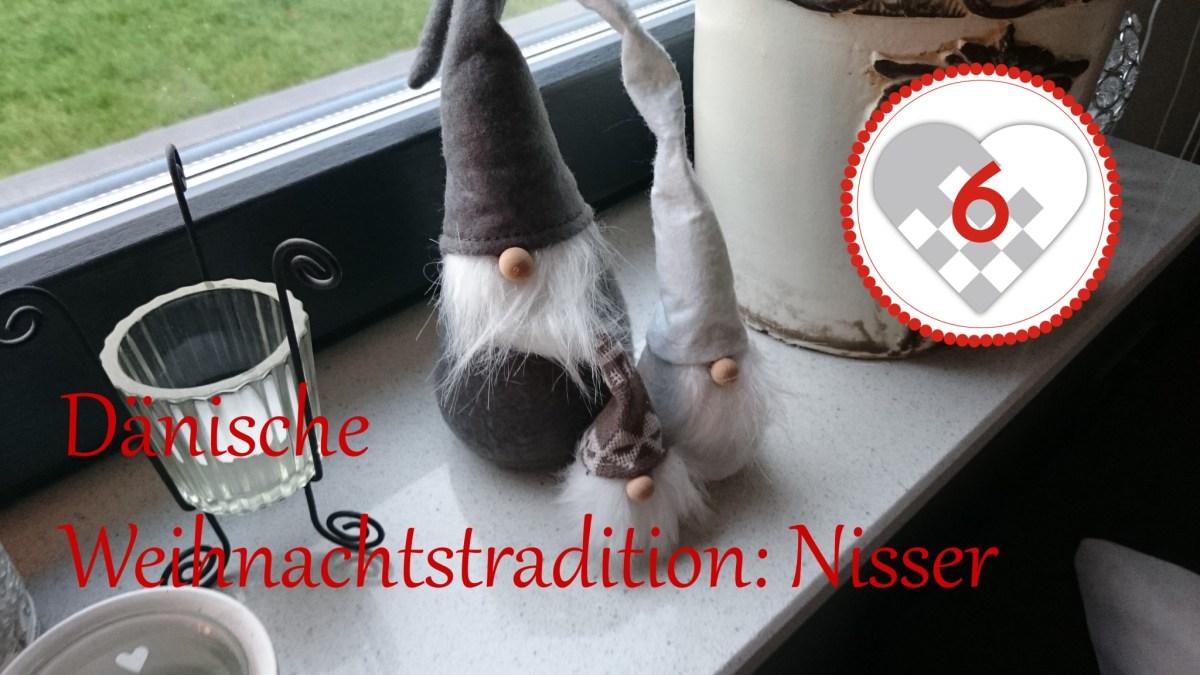 Türchen Nr. 6 – Dänische Weihnachtstradition: Nisser