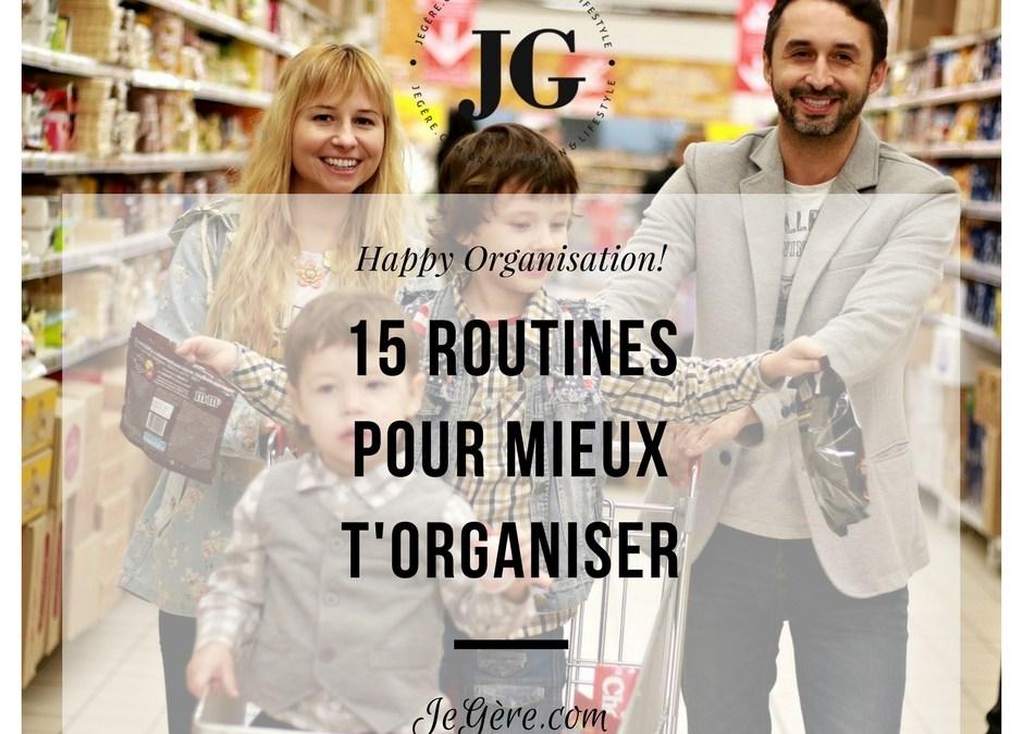 15 routines pour mieux t'organiser