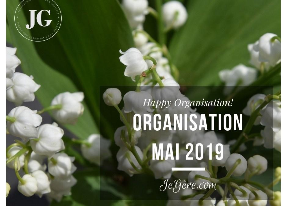 Organisation Mai 2019