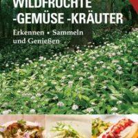 Wildfrüchte-Gemüse-Kräuter