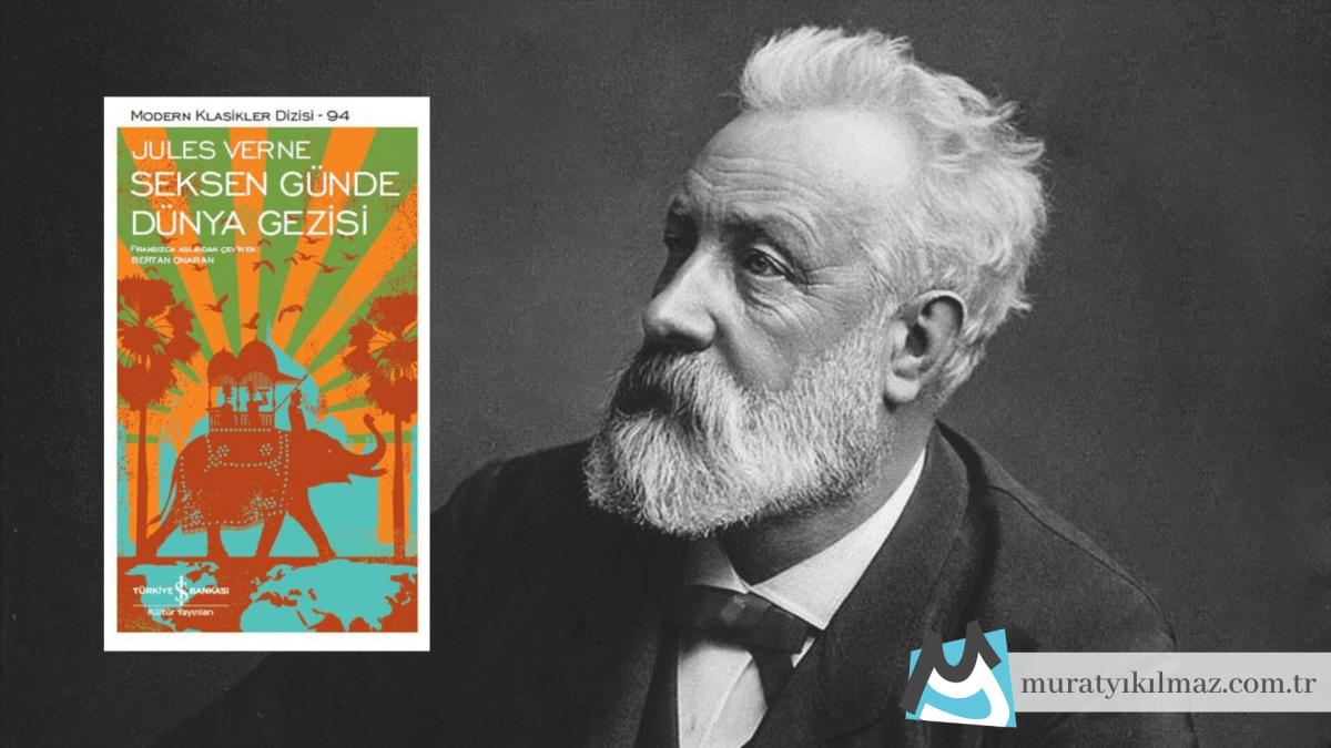 Jules Verne'in ünlü eseri Seksen Günde Dünya Gezisi, tüm olumsuzluklara rağmen umut ve kararlılıkla devam eden bir yolculuğun öyküsünü anlatıyor.