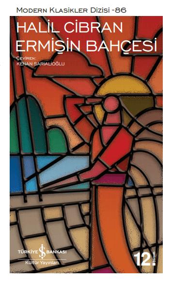 Türkiye İş Bankası Kültür Yayınlarının bu dizisi içerisinde, Halil Cibran'ın Ermişin Bahçeşi isimli kitabını bulabilirsiniz.