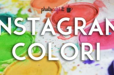 Profili Instagram per ispirarti: COLORI - Photocafè.it