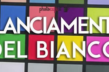 Photocafè.it - Bilanciamento del Bianco
