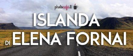 Islanda: foto di Elena Fornai
