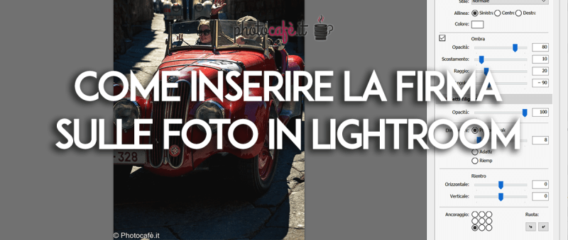 Come inserire la firma in Lightroom