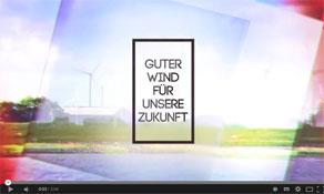 Guter_Wind_fuer_unsere_Zukunft_Video