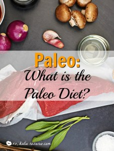 Paleo: What is the Paleo diet?