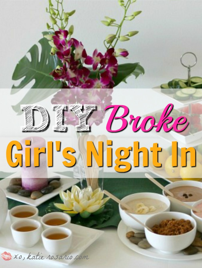 12 DIY Broke Girls Night In Ideas