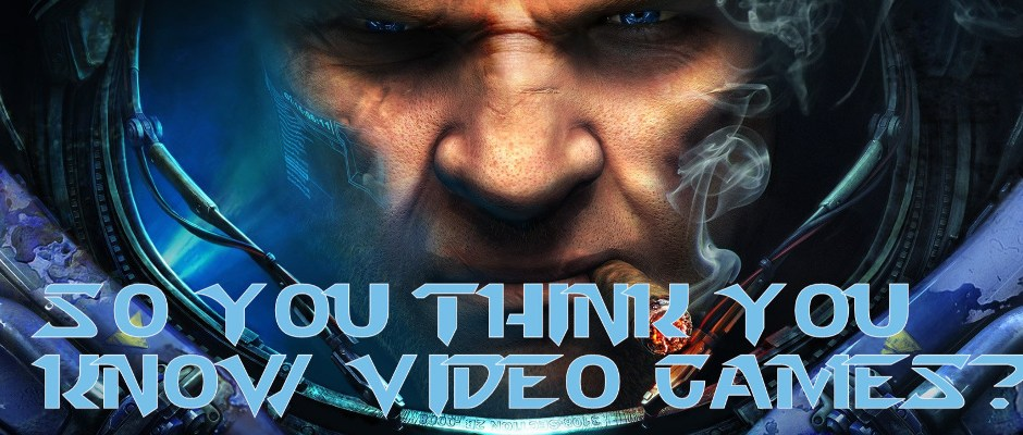 So You Think You Know Video Games? ROUND 08