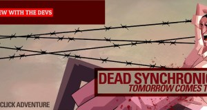 Interview with the Devs: Dead Synchronicity – Tomorrow Comes Today