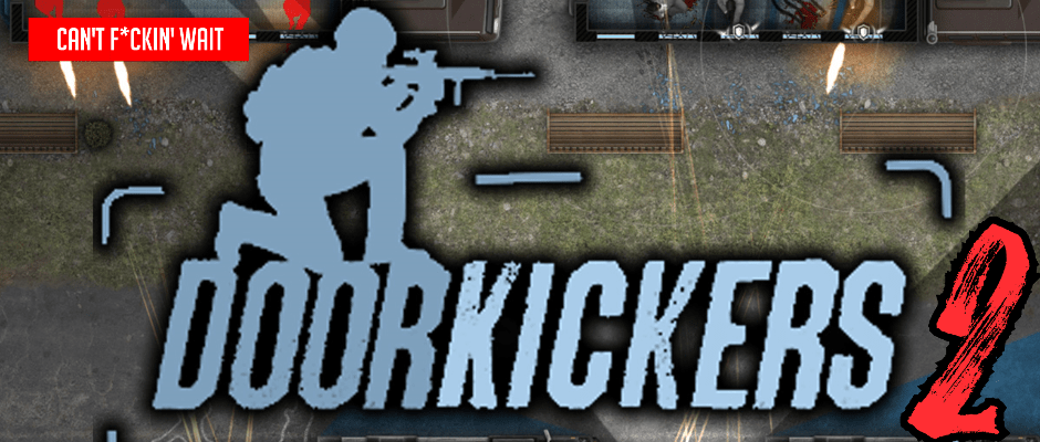 DoorKickers 2: Task Force North
