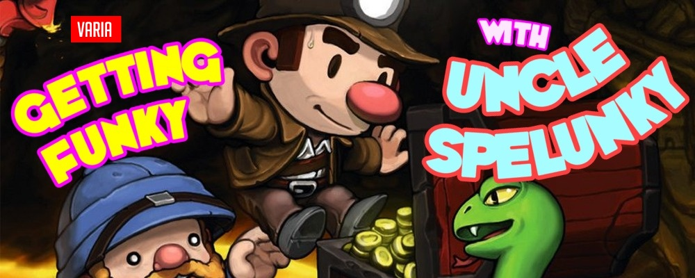 Getting Funky with Uncle Spelunky