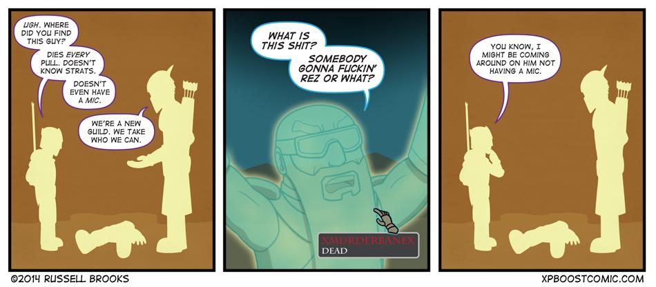 """""""We'll probably dump him once the guild gets bigger."""""""