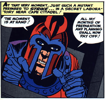 Magneto, in X-Men #1, also speaks for our feelings about this podcast.