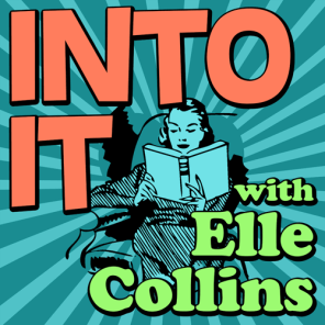 If you like granular, obsessive journeys into media, we recommend the hell out of the podcast Into It, in which our friend Elle interviews people about their pop-culture obsessions.