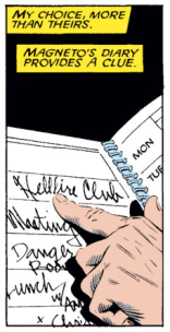 I always figured Magneto would have way nicer penmanship than this. (Uncanny X-Men #219)