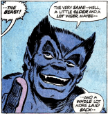 Introducing the new smiling, fun-loving Beast. I wonder why his eyelids are so heavy? (Avengers #137)