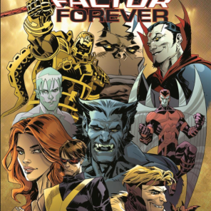Aw, man, this cover is so fun. (X-Factor Forever #4)
