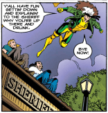 And that's how we deal with street harassers. (Rogue #1)