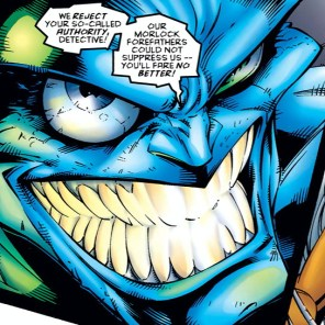 Look at my teeth! LOOK AT THEM! (Uncanny X-Men #324)