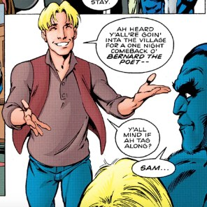 """""""Sam, we hate to tell you this, but Bernard the Poet is actually awful."""" (X-Men/ClanDestine #1)"""