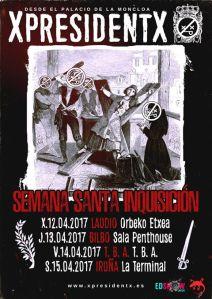 XpresidentX Rap Metal Punk Semana Santa Inquisicion