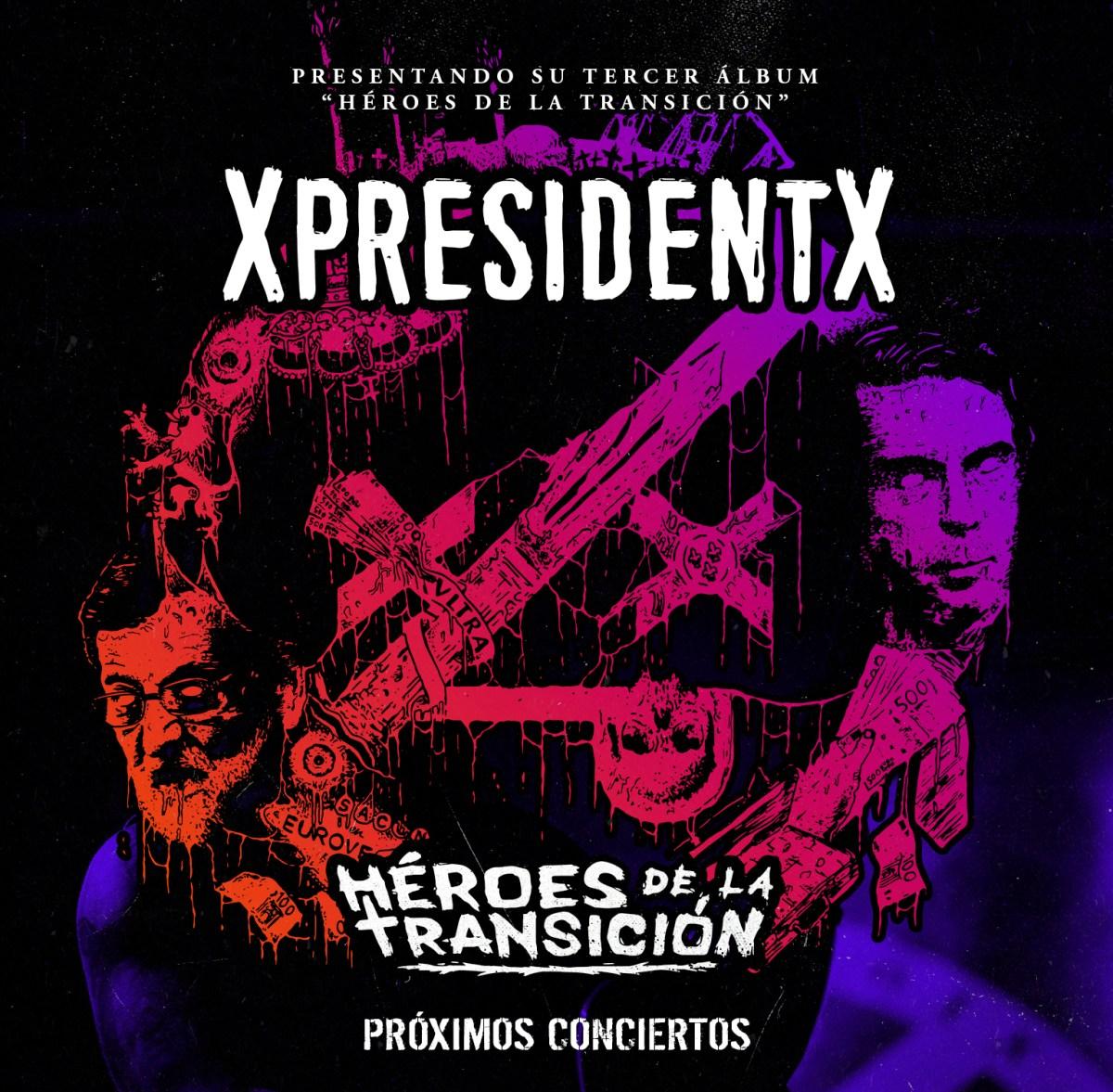 rap-metal-punk-españa-gira-xpresidentx
