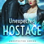 Xpress Book Blitz: Unexpected Hostage by Layla Stone