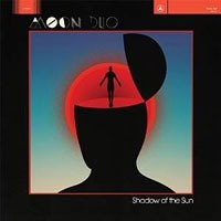 Moon Duo – Shadow Of The Sun