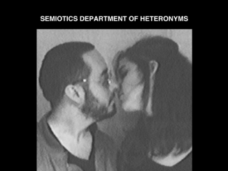 PREMIERE: Semiotics Department of Heteronyms - 'Tell Them' 3-track EP - Listen Now