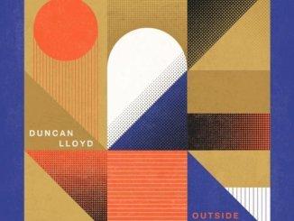 ALBUM REVIEW: Duncan Lloyd - Outside Notion