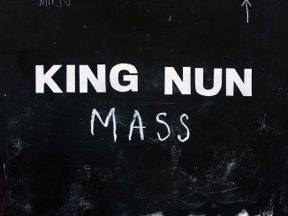ALBUM REVIEW: King Nun - Mass