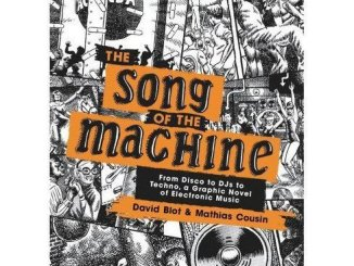 BOOK REVIEW: The Song of the Machine By David Blot and Mathias Cousin