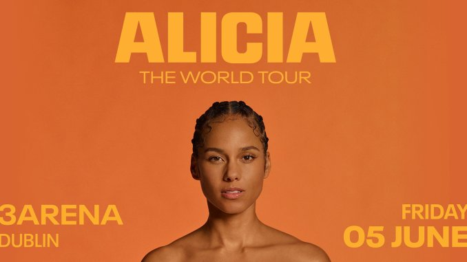 ALICIA KEYS - Brings ALICIA – THE WORLD TOUR to Dublin's 3Arena on Friday 5th June 1