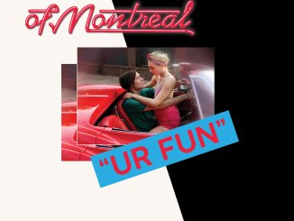 ALBUM REVIEW: Of Montreal - UR FUN