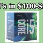 Cpu's in $100-$200