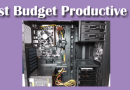 Build the best budget workstation PC