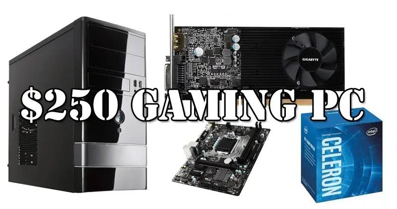 $250 Gaming PC