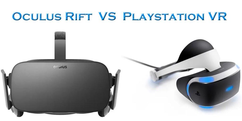 Oculus Rift vs Playstation VR