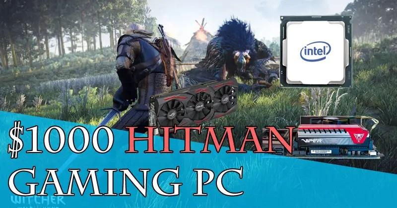 $1000 Hitman Gaming PC