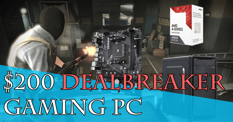 Build The Best Gaming Pc Under 200 Dollars Xtremegaminerd