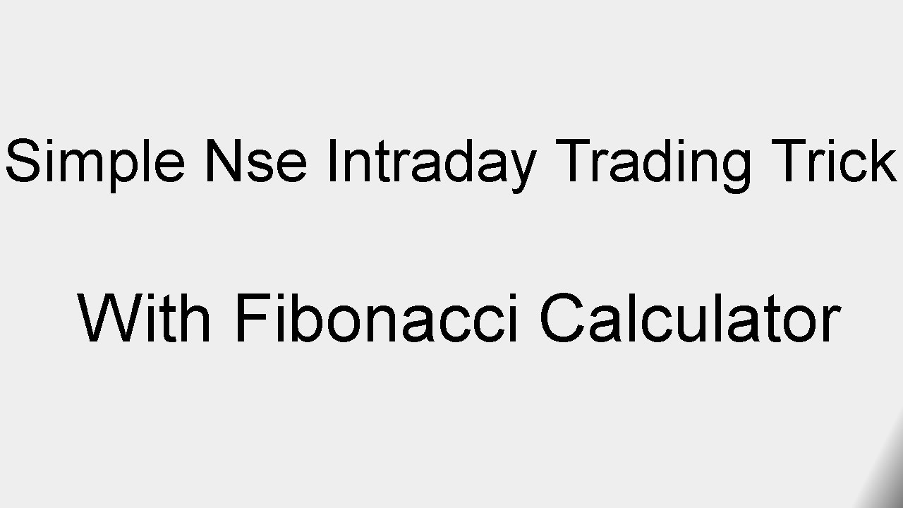 Simple Nse Intraday Trading Trick With Fibonacci