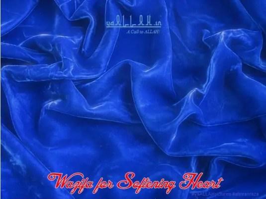 Wazifa for Softening Heart-yaALLAH.in